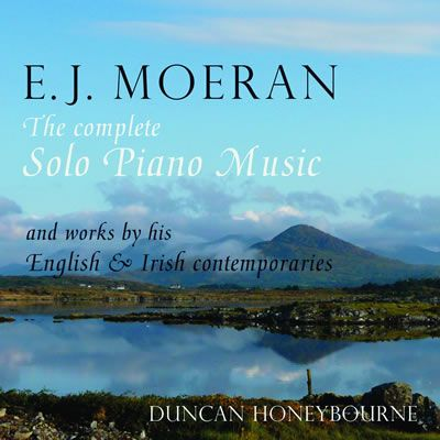 E.J. Moeran: The Complete Solo Piano Music