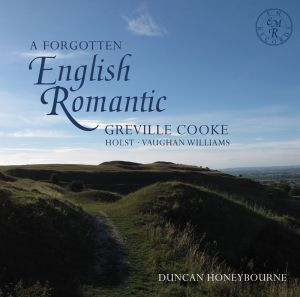 A Forgotten English Romantic performed by Duncan Honeybourne (EM Records EMRCD022)